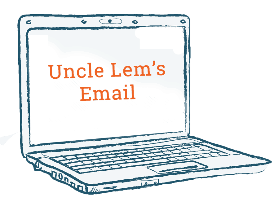hand sketched laptop with Uncle Lem's Email